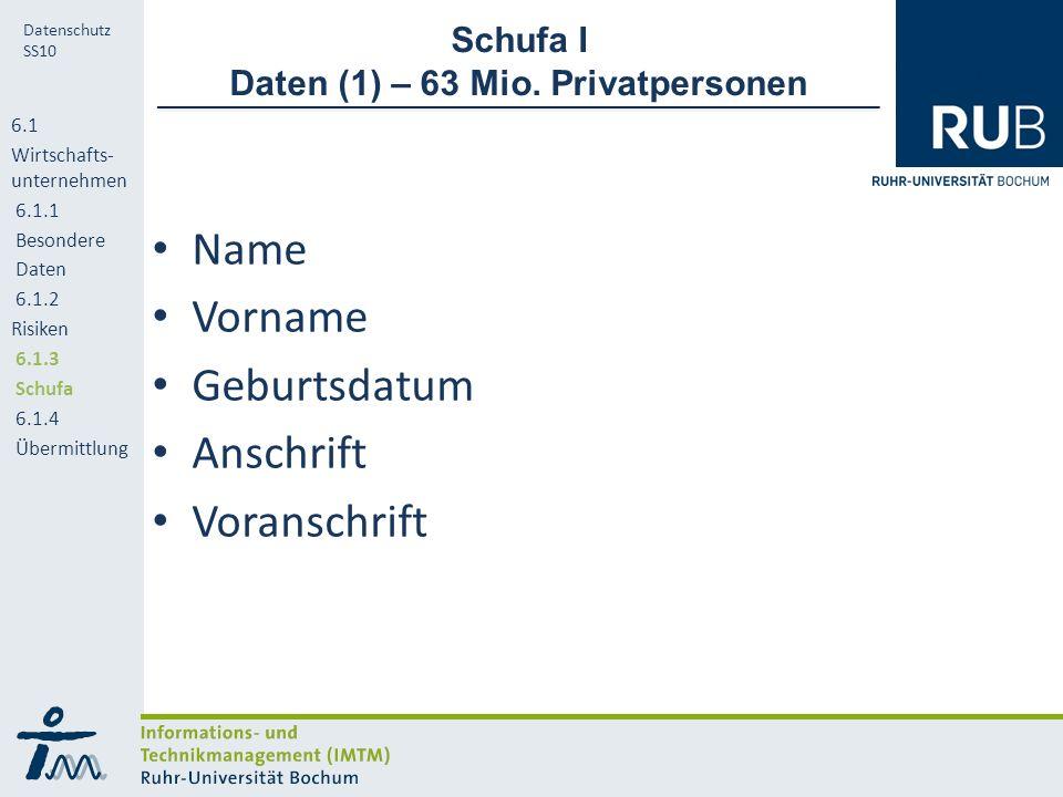 RUB Datenschutz SS10 Schufa I Daten (1) – 63 Mio.