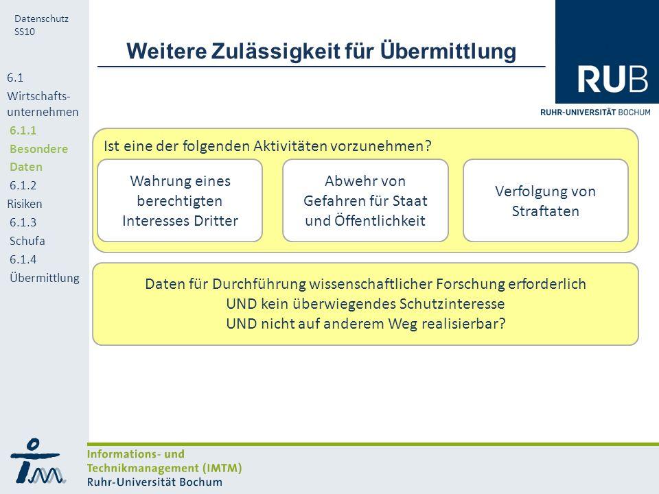 RUB Datenschutz SS10 Werden Zwecke der Werbung oder Markt- und Meinungsforschung verfolgt.