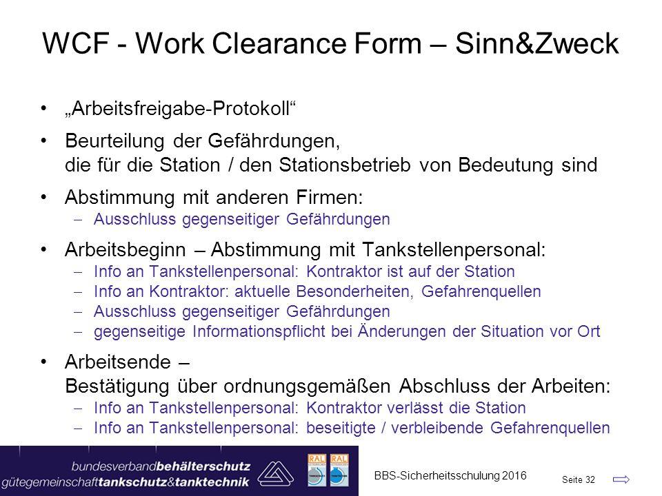 """WCF - Work Clearance Form – Sinn&Zweck """"Arbeitsfreigabe-Protokoll"""" Beurteilung der Gefährdungen, die für die Station / den Stationsbetrieb von Bedeutu"""