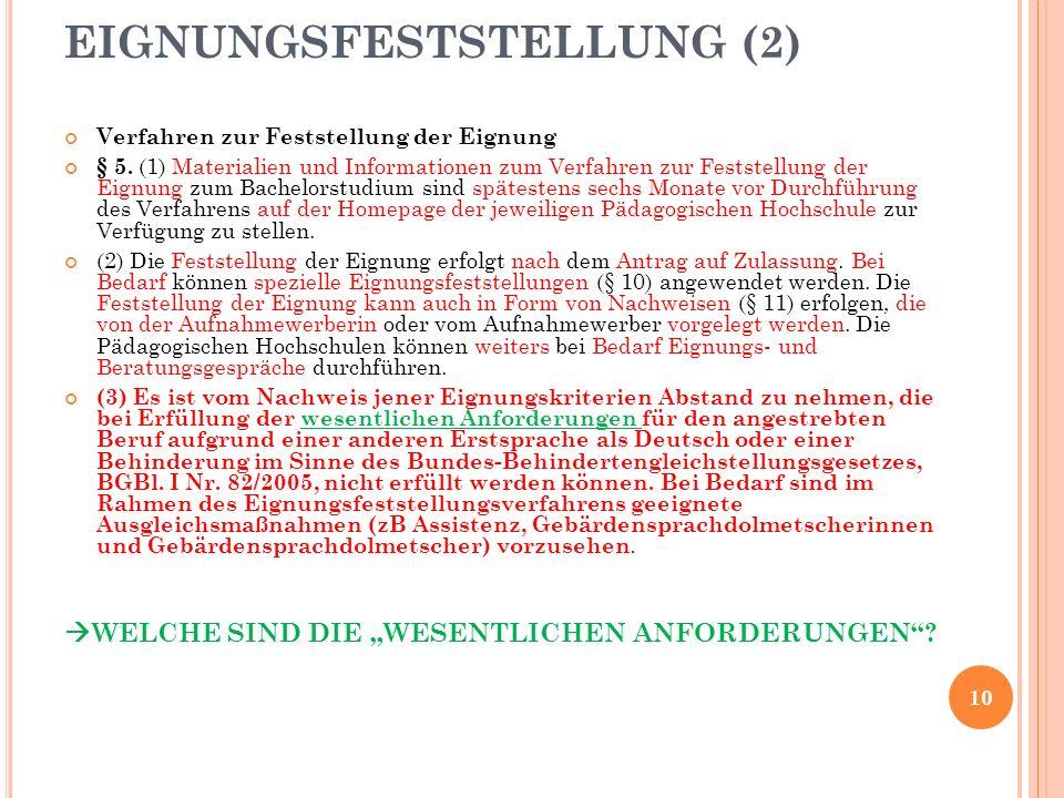 Verfahren zur Feststellung der Eignung § 5.
