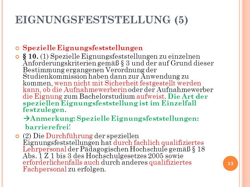 Spezielle Eignungsfeststellungen § 10.