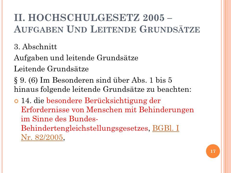 II. HOCHSCHULGESETZ 2005 – A UFGABEN U ND L EITENDE G RUNDSÄTZE 3.