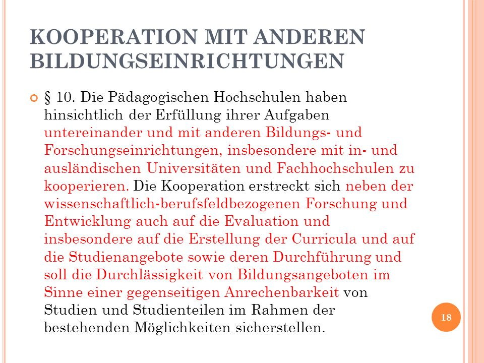 KOOPERATION MIT ANDEREN BILDUNGSEINRICHTUNGEN § 10.