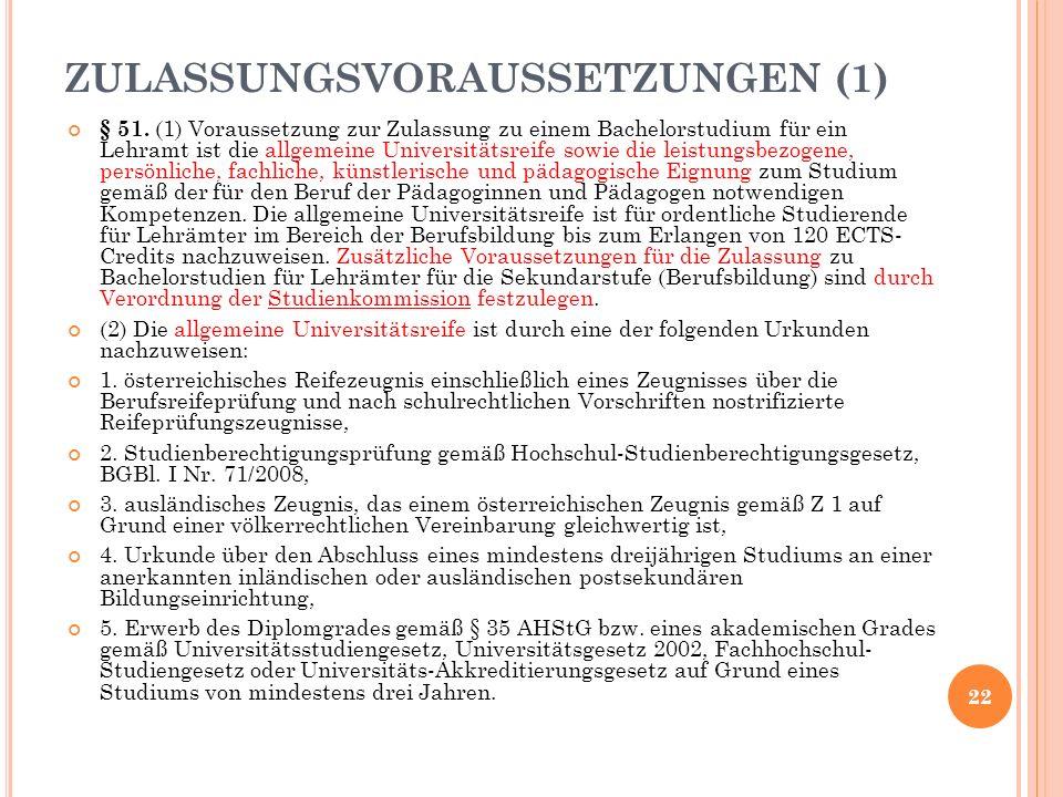 ZULASSUNGSVORAUSSETZUNGEN (1) § 51.