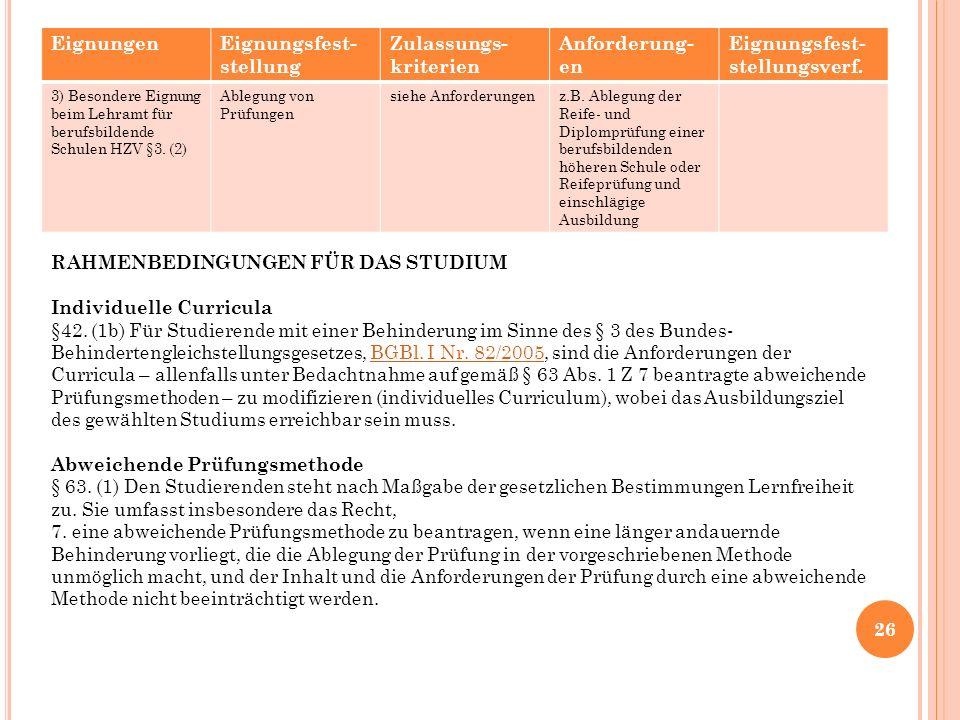 26 EignungenEignungsfest- stellung Zulassungs- kriterien Anforderung- en Eignungsfest- stellungsverf.