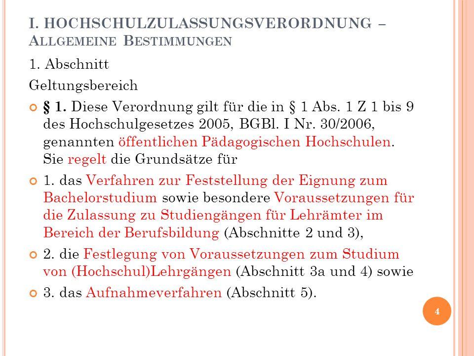 I. HOCHSCHULZULASSUNGSVERORDNUNG – A LLGEMEINE B ESTIMMUNGEN 1.
