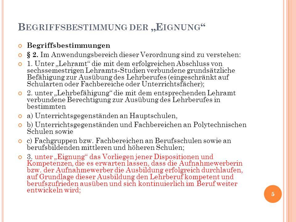 E IGNUNG Z UM B ACHELORSTUDIUM (1) 2.Abschnitt § 3.