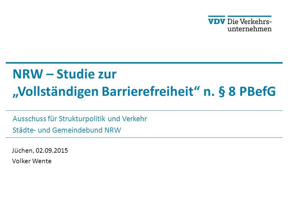 """© VDV 2015 NRW – Studie zur """"Vollständigen Barrierefreiheit n."""