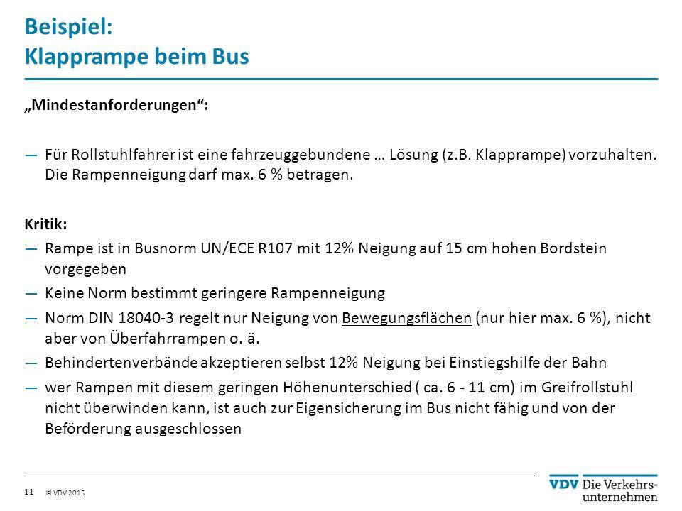 """© VDV 2015 Beispiel: Klapprampe beim Bus """"Mindestanforderungen : — Für Rollstuhlfahrer ist eine fahrzeuggebundene … Lösung (z.B."""