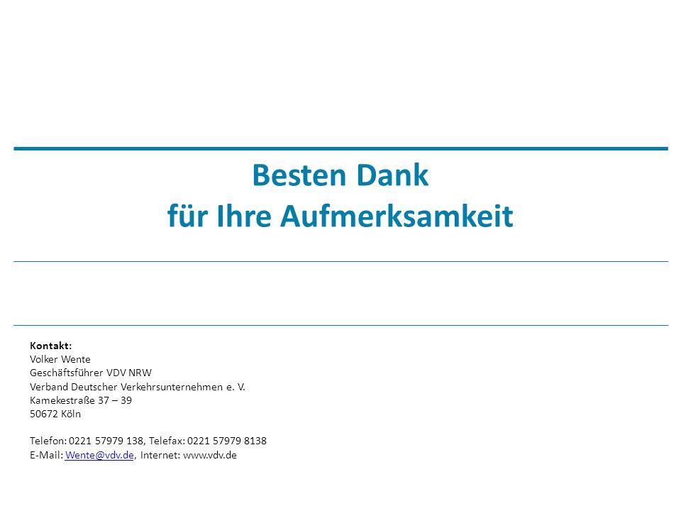 © VDV 2015 Besten Dank für Ihre Aufmerksamkeit Kontakt: Volker Wente Geschäftsführer VDV NRW Verband Deutscher Verkehrsunternehmen e.
