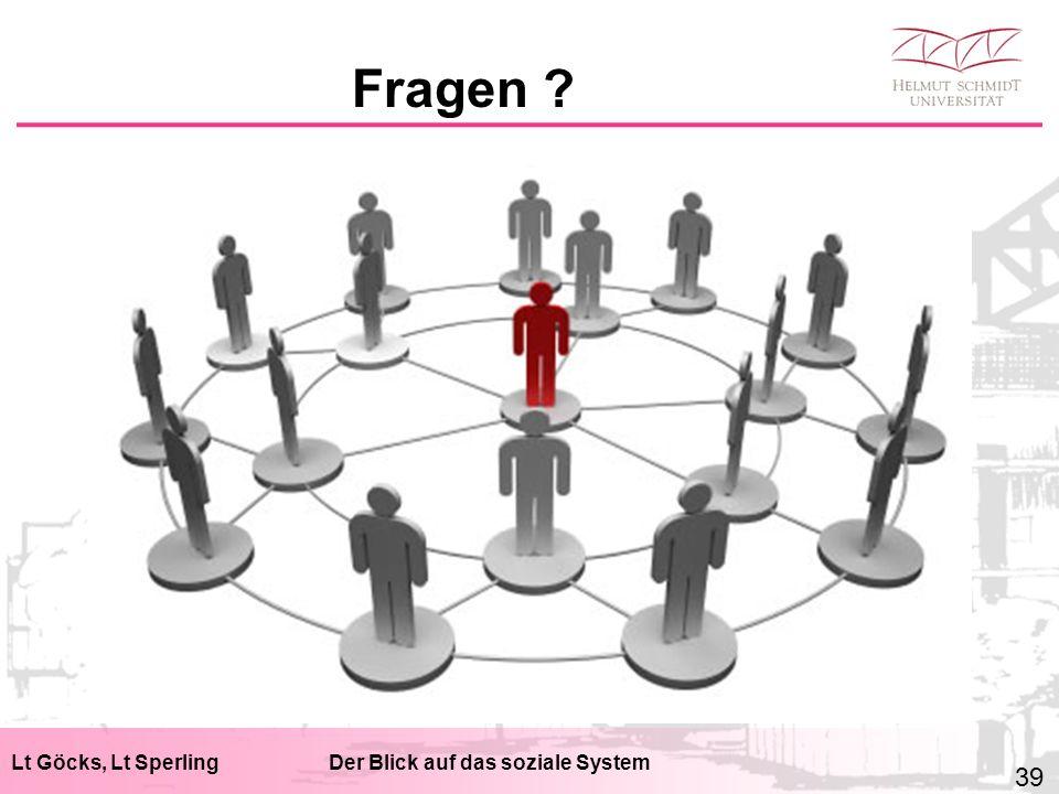 Lt Göcks, Lt SperlingDer Blick auf das soziale System Fragen 39
