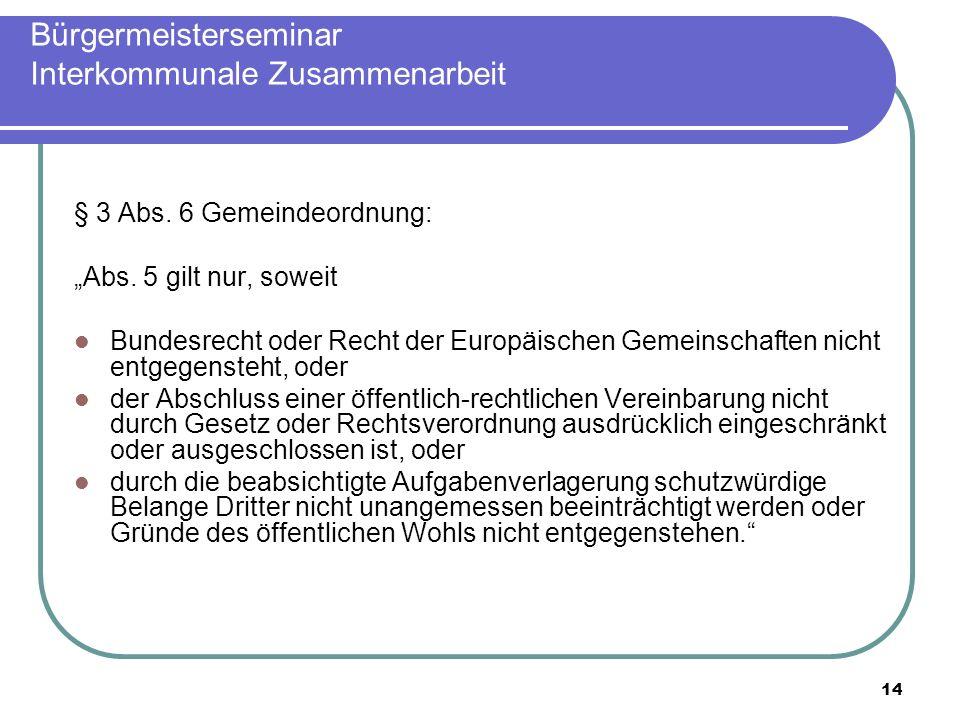 14 Bürgermeisterseminar Interkommunale Zusammenarbeit § 3 Abs.