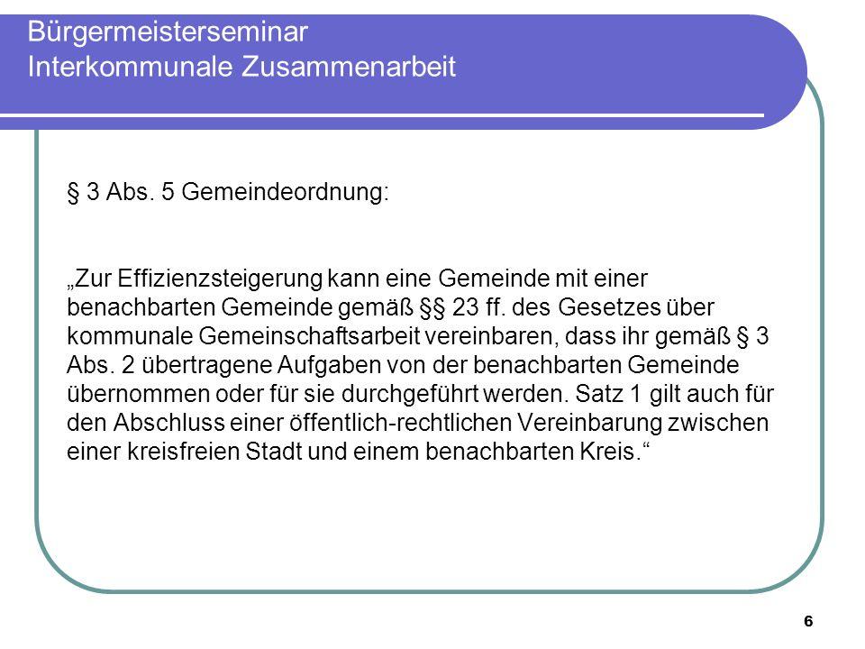 6 Bürgermeisterseminar Interkommunale Zusammenarbeit § 3 Abs.