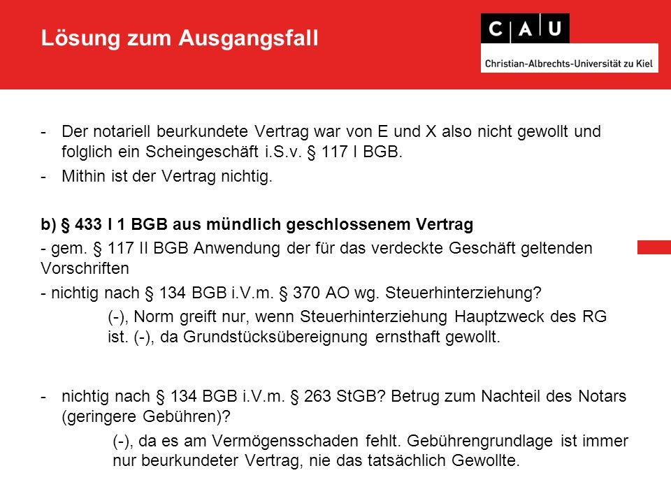 Lösung zum Ausgangsfall - nichtig wegen § 138 I BGB.
