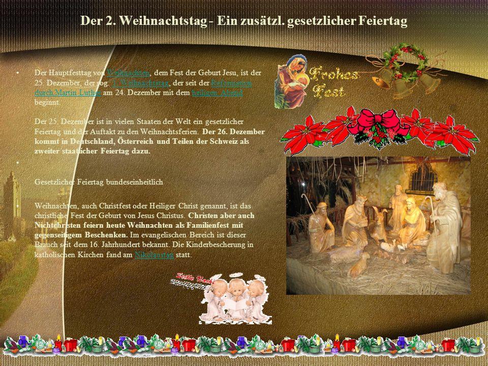 Der 2.Weihnachtstag - Ein zusätzl.