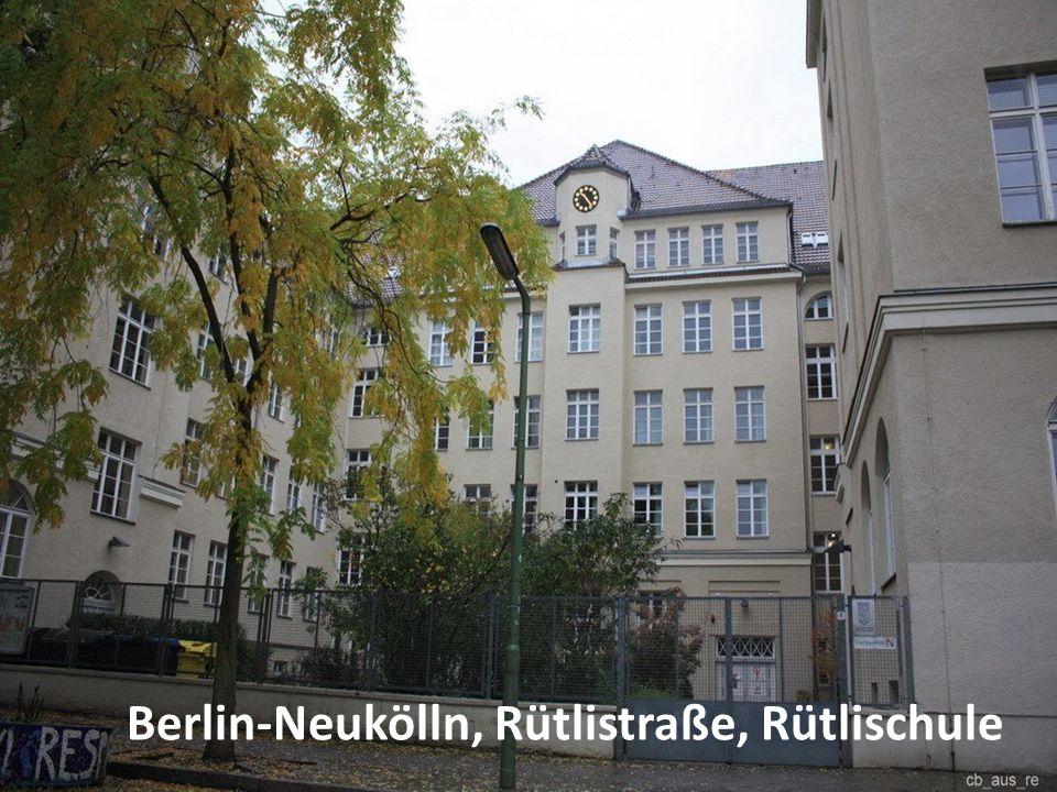 Berlin-Neukölln, Rütlistraße, Rütlischule