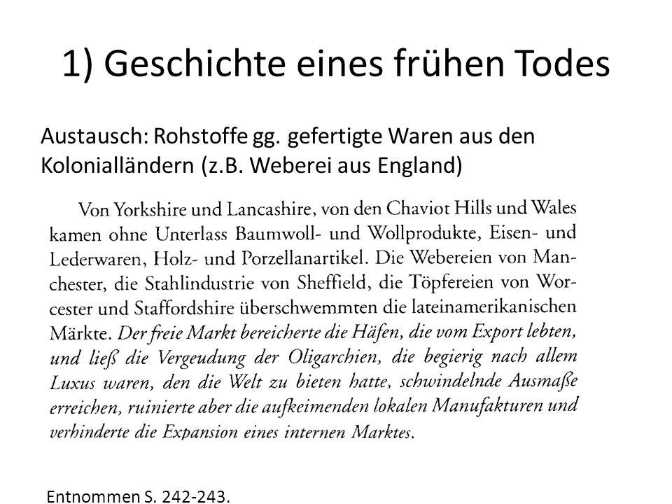 1) Geschichte eines frühen Todes Austausch: Rohstoffe gg.