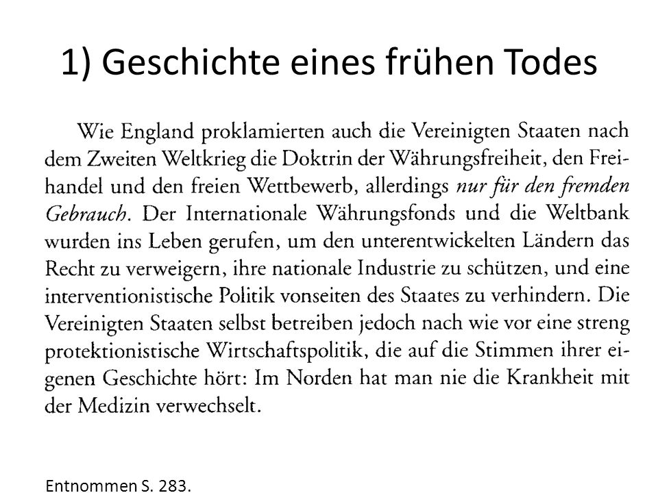 1) Geschichte eines frühen Todes Entnommen S. 283.