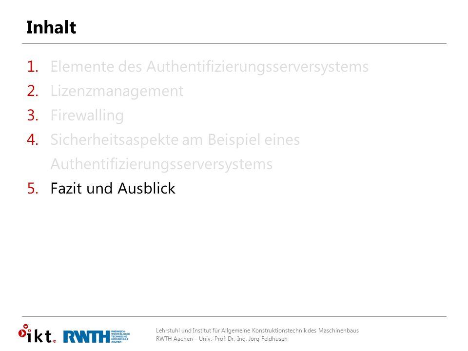 Lehrstuhl und Institut für Allgemeine Konstruktionstechnik des Maschinenbaus RWTH Aachen – Univ.-Prof. Dr.-Ing. Jörg Feldhusen Inhalt 1.Elemente des A