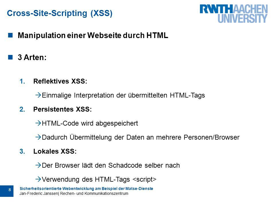 Sicherheitsorientierte Webentwicklung am Beispiel der Matse-Dienste Jan-Frederic Janssen| Rechen- und Kommunikationszentrum 29 Überblick