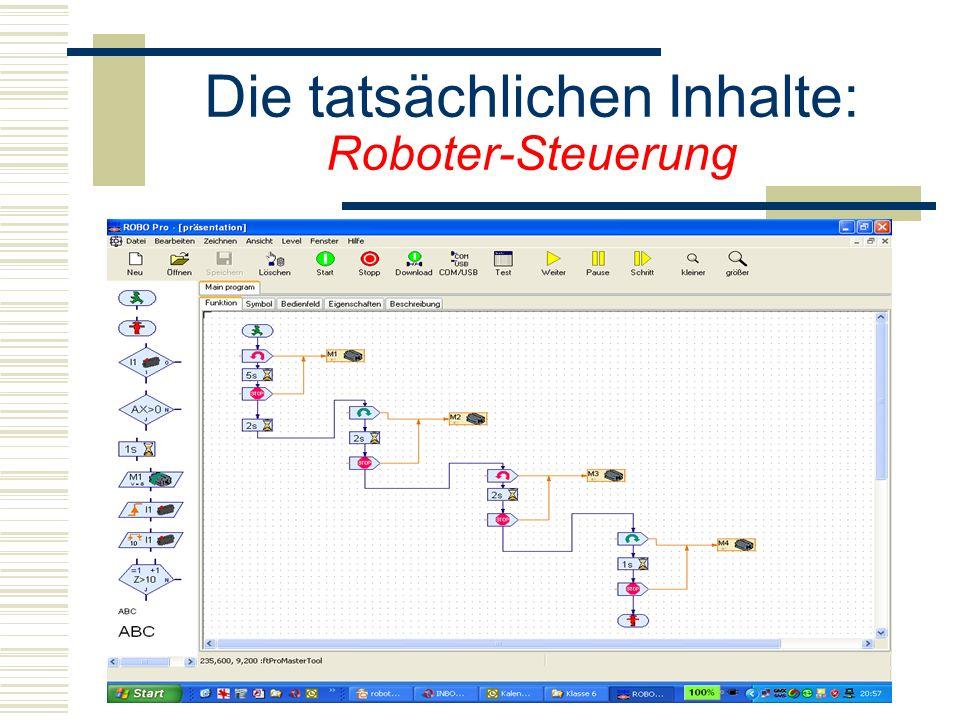 Die tatsächlichen Inhalte: Roboter-Steuerung