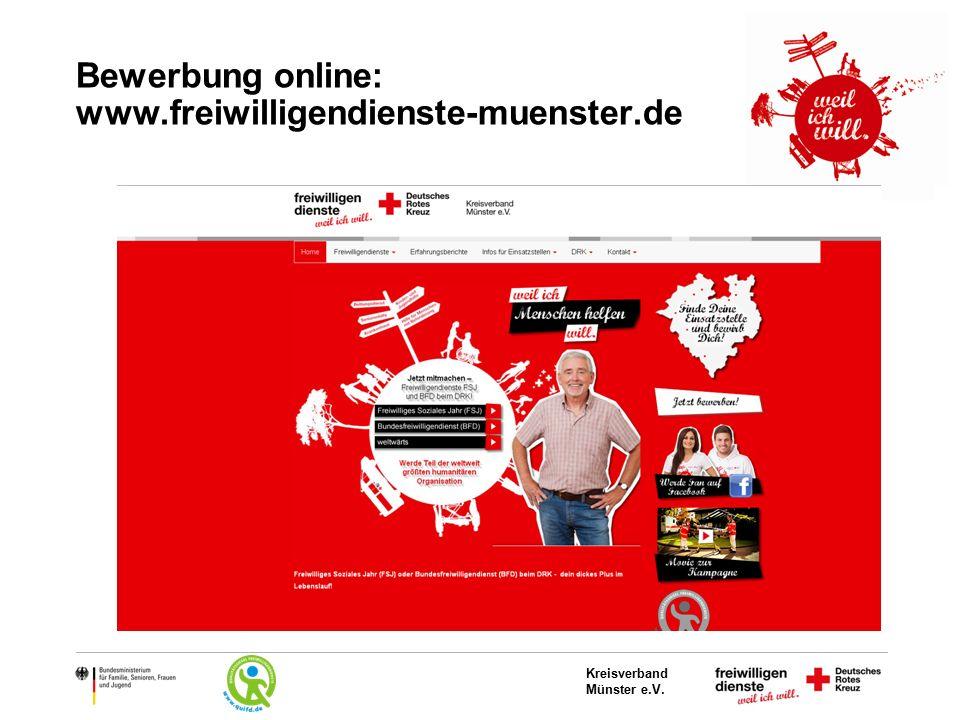 Kreisverband Münster e.V. Bewerbung online: www.freiwilligendienste-muenster.de