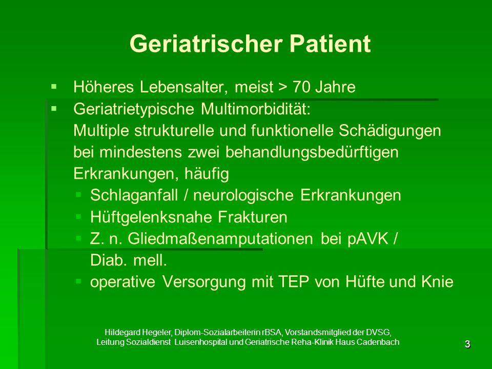3 Geriatrischer Patient   Höheres Lebensalter, meist > 70 Jahre   Geriatrietypische Multimorbidität: Multiple strukturelle und funktionelle Schädigungen bei mindestens zwei behandlungsbedürftigen Erkrankungen, häufig   Schlaganfall / neurologische Erkrankungen   Hüftgelenksnahe Frakturen   Z.