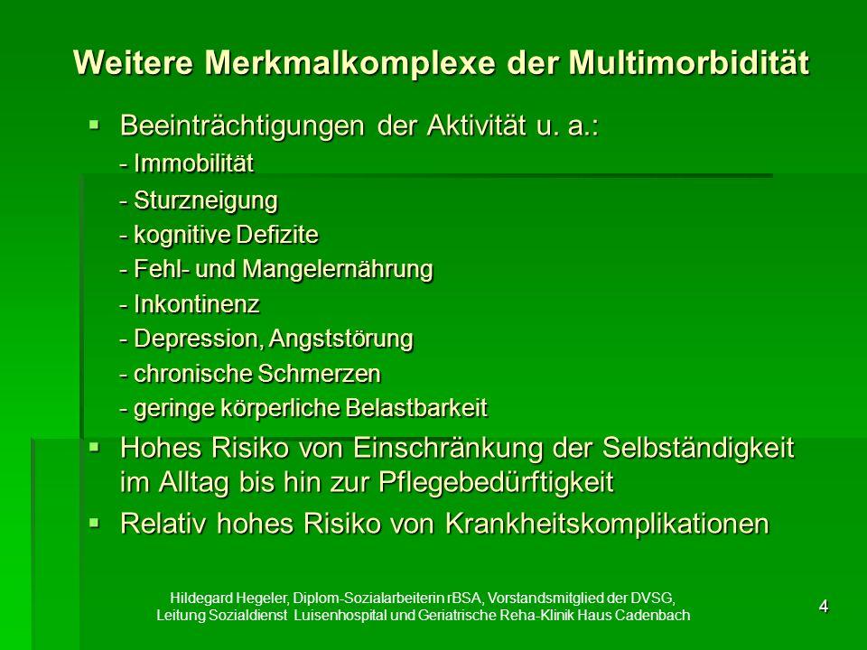 4 Weitere Merkmalkomplexe der Multimorbidität  Beeinträchtigungen der Aktivität u.