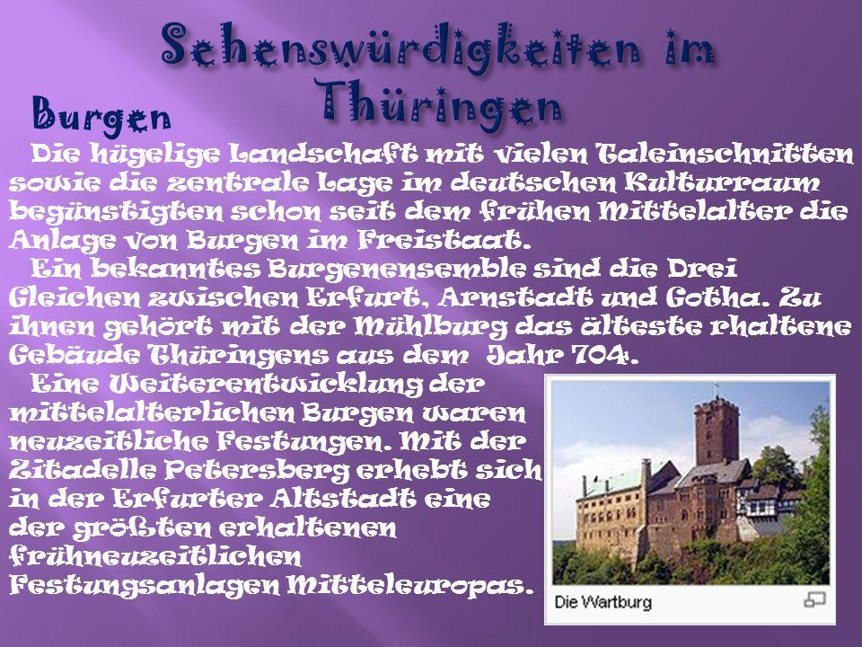 Schlösser 1918 gab es in Thüringen acht Monarchien mit eigener Residenz.