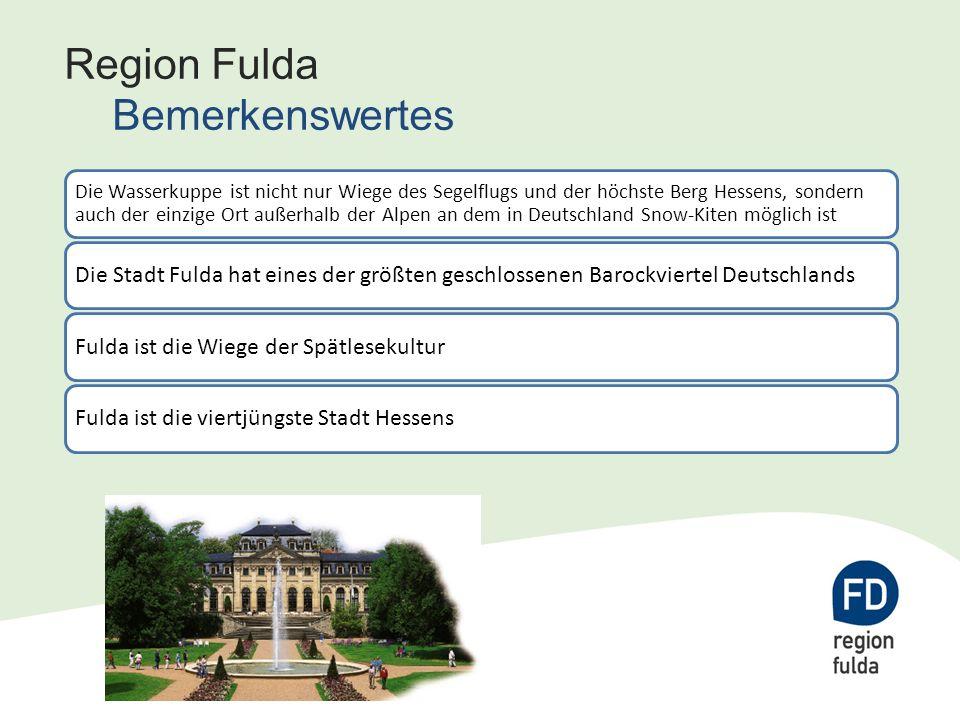 Region Fulda Bemerkenswertes Die Wasserkuppe ist nicht nur Wiege des Segelflugs und der höchste Berg Hessens, sondern auch der einzige Ort außerhalb der Alpen an dem in Deutschland Snow-Kiten möglich ist Die Stadt Fulda hat eines der größten geschlossenen Barockviertel DeutschlandsFulda ist die Wiege der SpätlesekulturFulda ist die viertjüngste Stadt Hessens