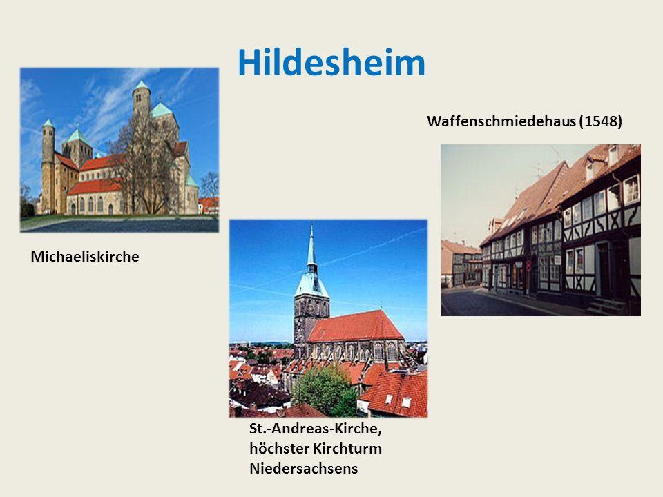 Hildesheim Michaeliskirche St.-Andreas-Kirche, höchster Kirchturm Niedersachsens Waffenschmiedehaus (1548)