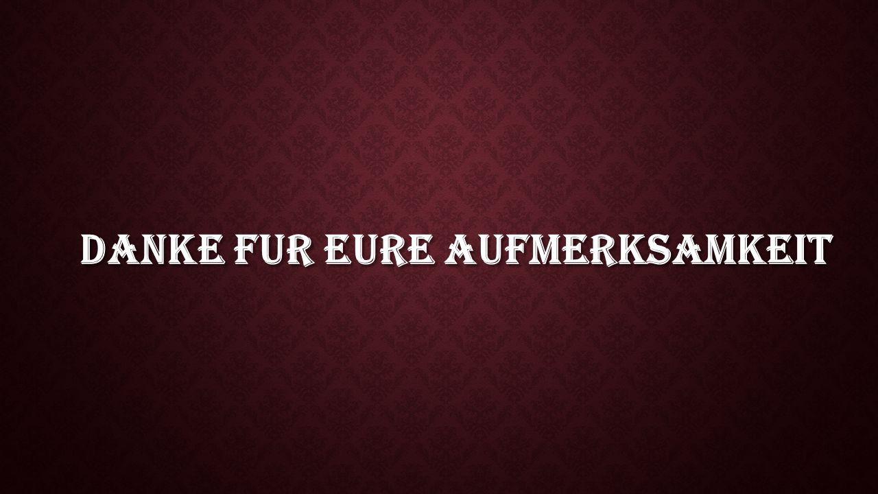 DANKE FUR EURE AUFMERKSAMKEIT