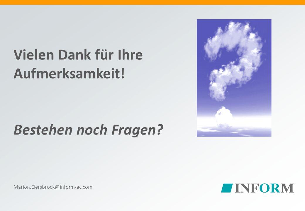 © Copyright INFORM GmbH 1991-2011 / 25 Vielen Dank für Ihre Aufmerksamkeit.
