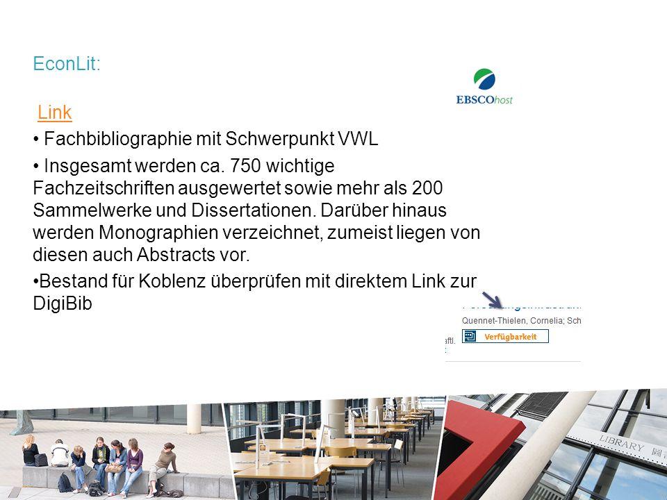 EconLit: Link Fachbibliographie mit Schwerpunkt VWL Insgesamt werden ca.