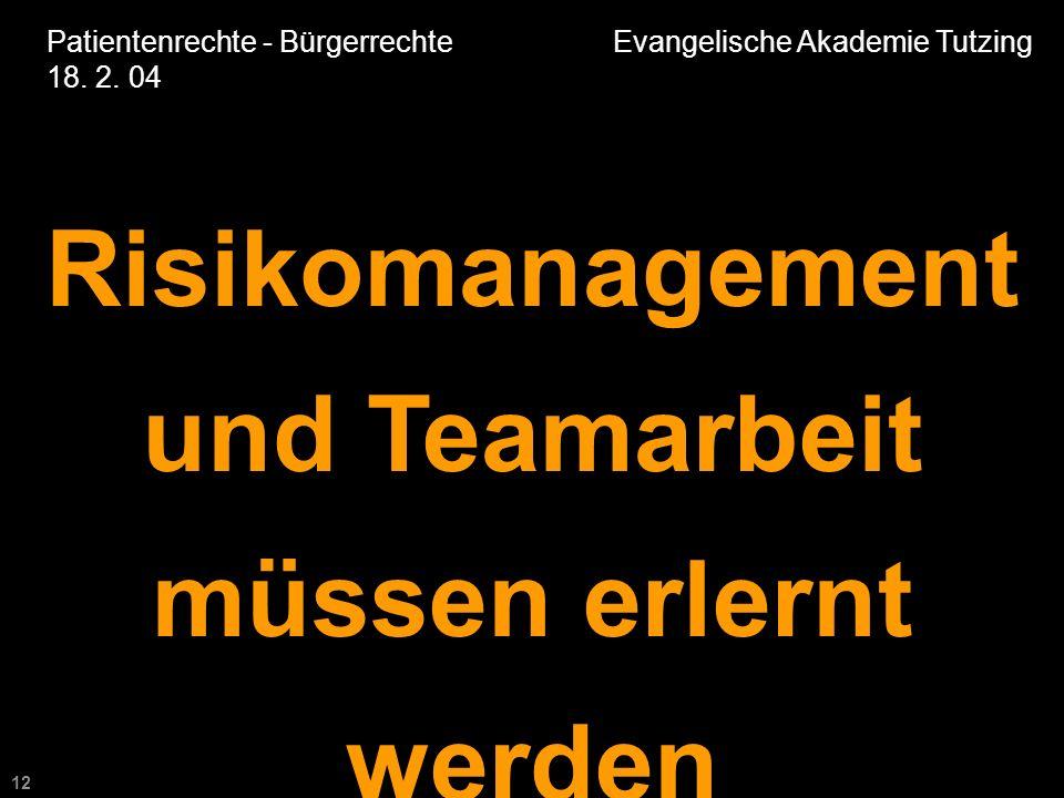 12 Patientenrechte - Bürgerrechte Evangelische Akademie Tutzing 18.