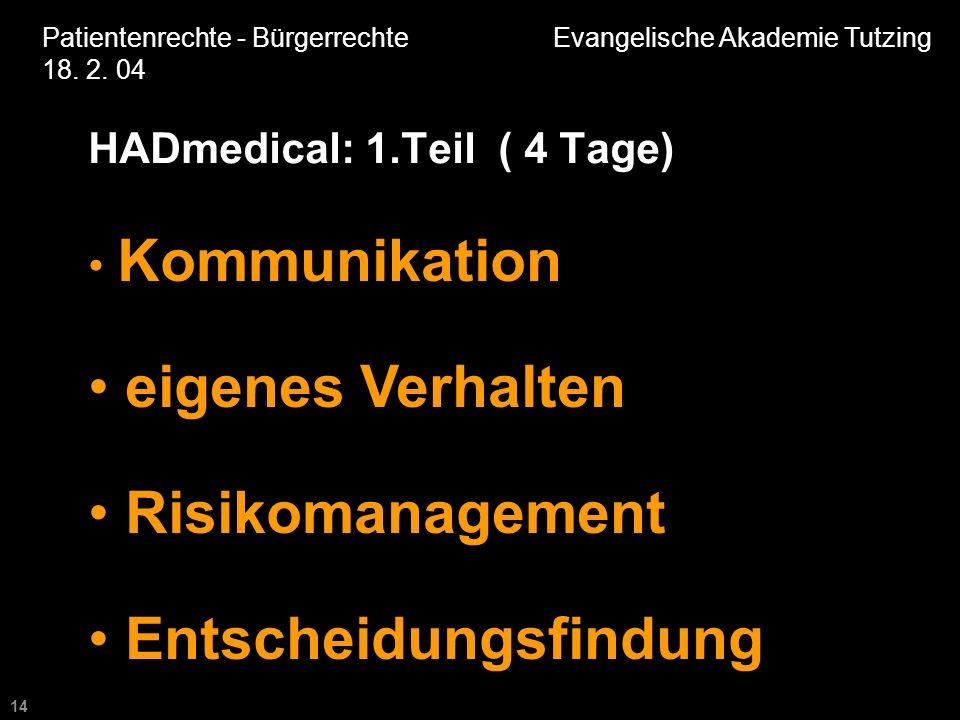 14 Patientenrechte - Bürgerrechte Evangelische Akademie Tutzing 18.