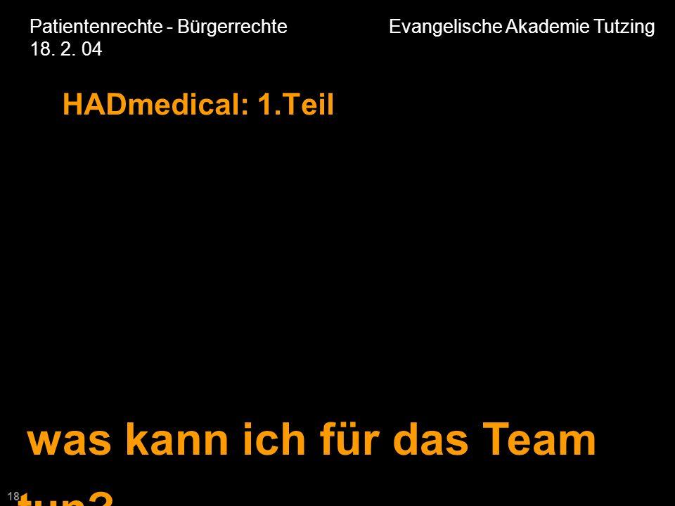 18 Patientenrechte - Bürgerrechte Evangelische Akademie Tutzing 18.