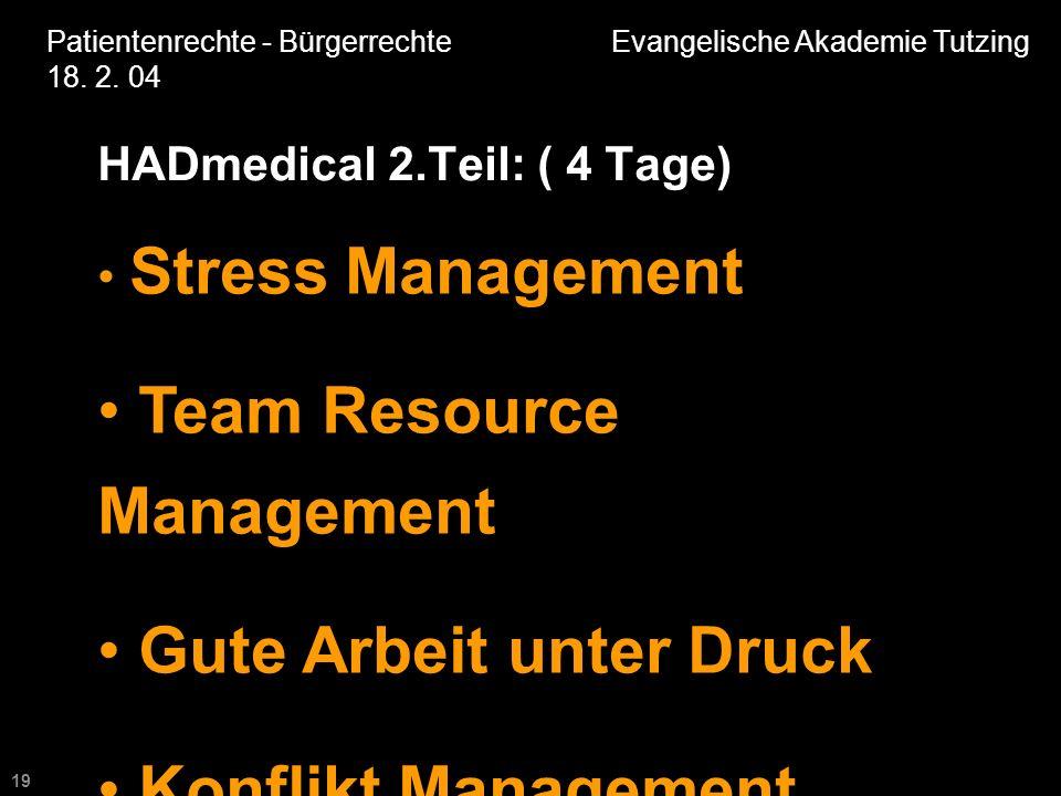19 Patientenrechte - Bürgerrechte Evangelische Akademie Tutzing 18.