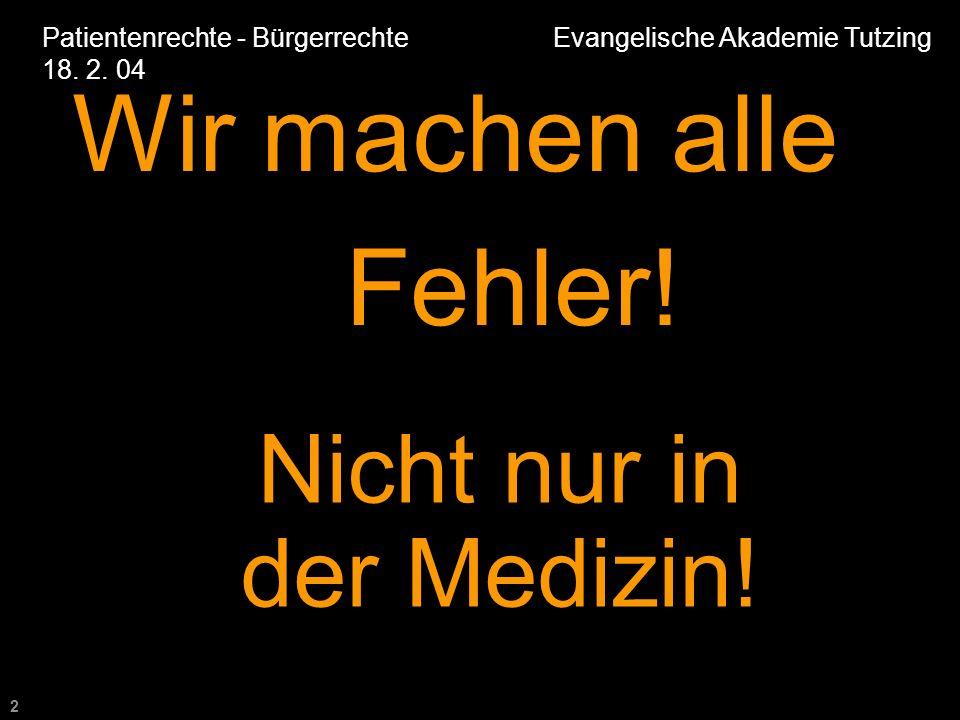 2 Patientenrechte - Bürgerrechte Evangelische Akademie Tutzing 18.
