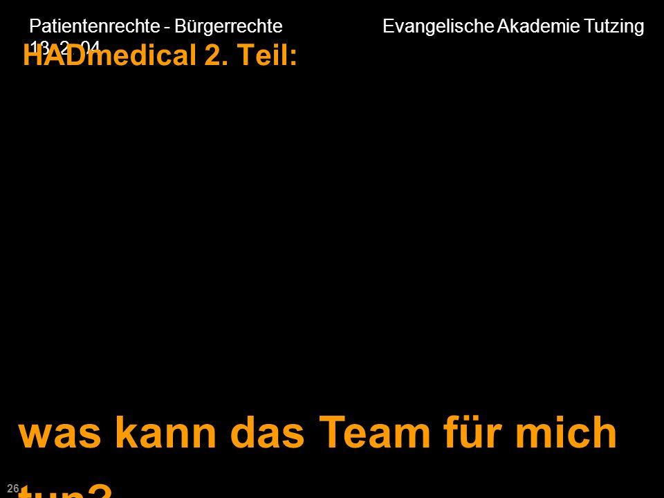 26 Patientenrechte - Bürgerrechte Evangelische Akademie Tutzing 18.