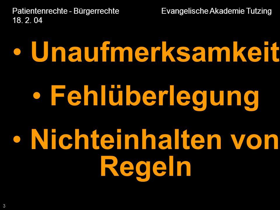 3 Patientenrechte - Bürgerrechte Evangelische Akademie Tutzing 18.