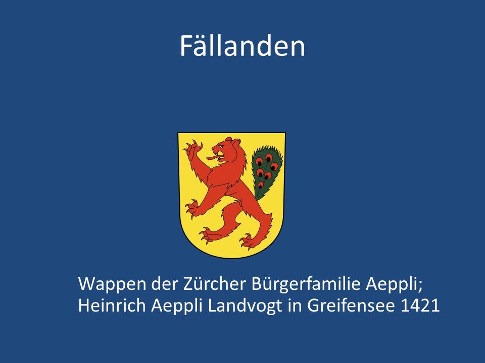 Fällanden Wappen der Zürcher Bürgerfamilie Aeppli; Heinrich Aeppli Landvogt in Greifensee 1421