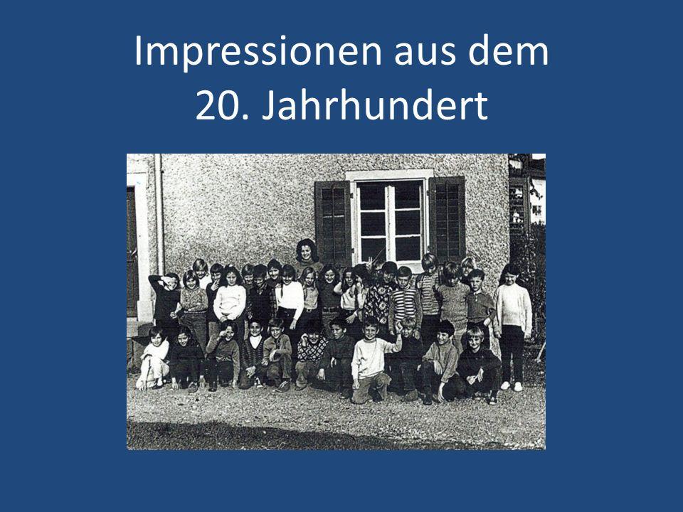 Impressionen aus dem 20. Jahrhundert
