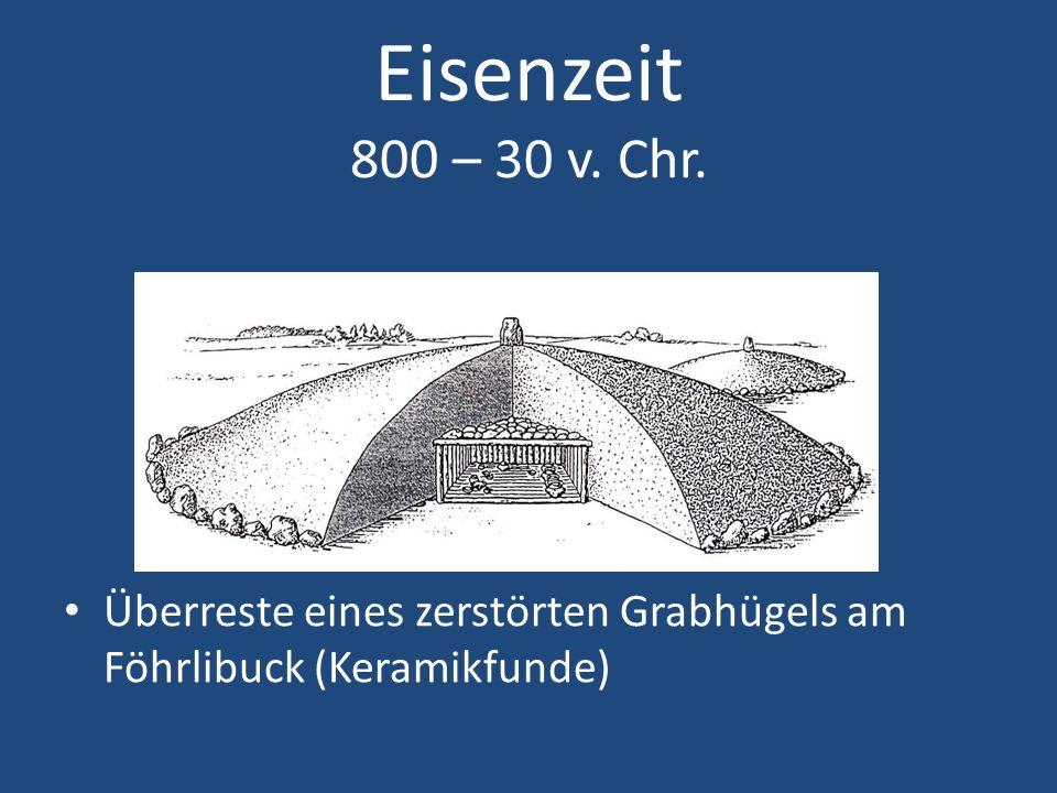Eisenzeit 800 – 30 v. Chr. Überreste eines zerstörten Grabhügels am Föhrlibuck (Keramikfunde)