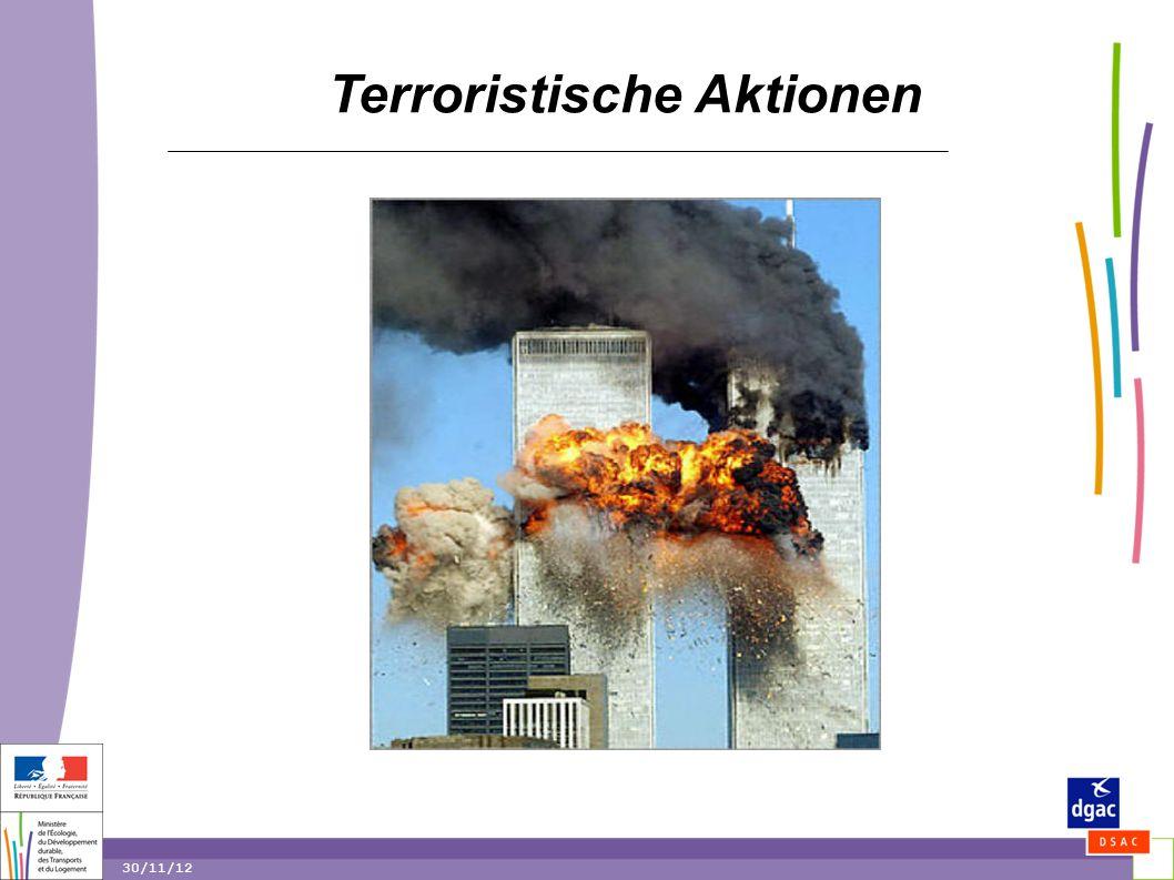 7 7 30/11/12 7 Terroristische Aktionen