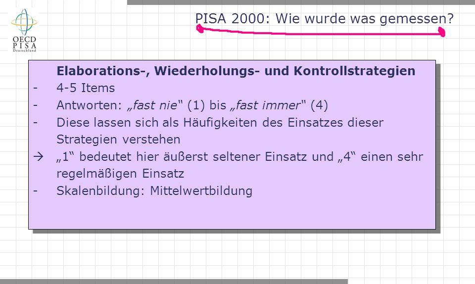 PISA 2000: Wie wurde was gemessen.