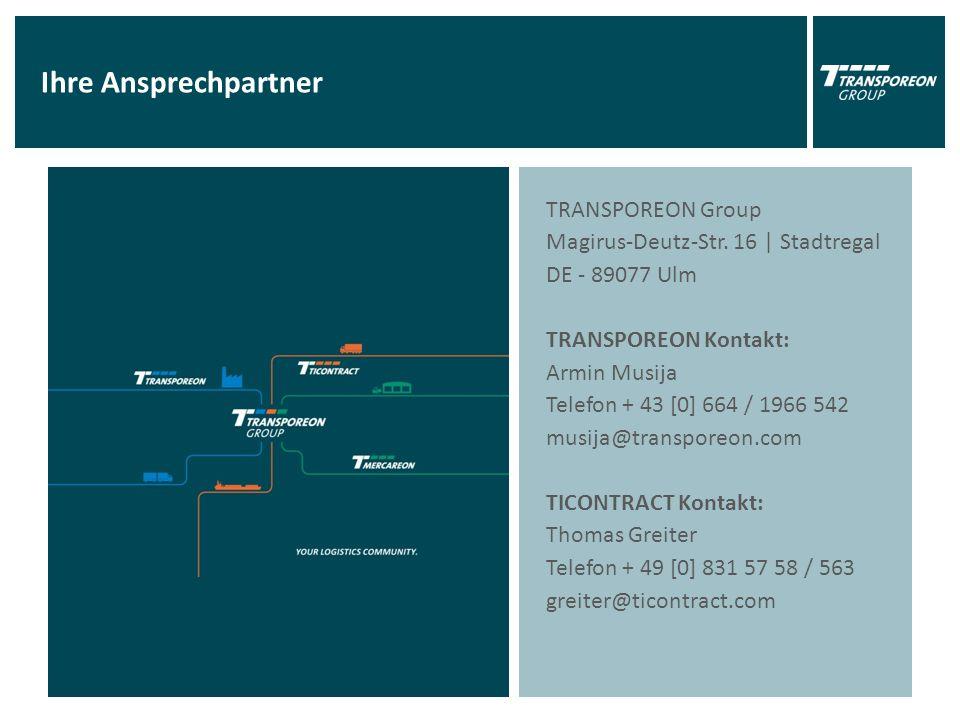Ihre Ansprechpartner TRANSPOREON Group Magirus-Deutz-Str.