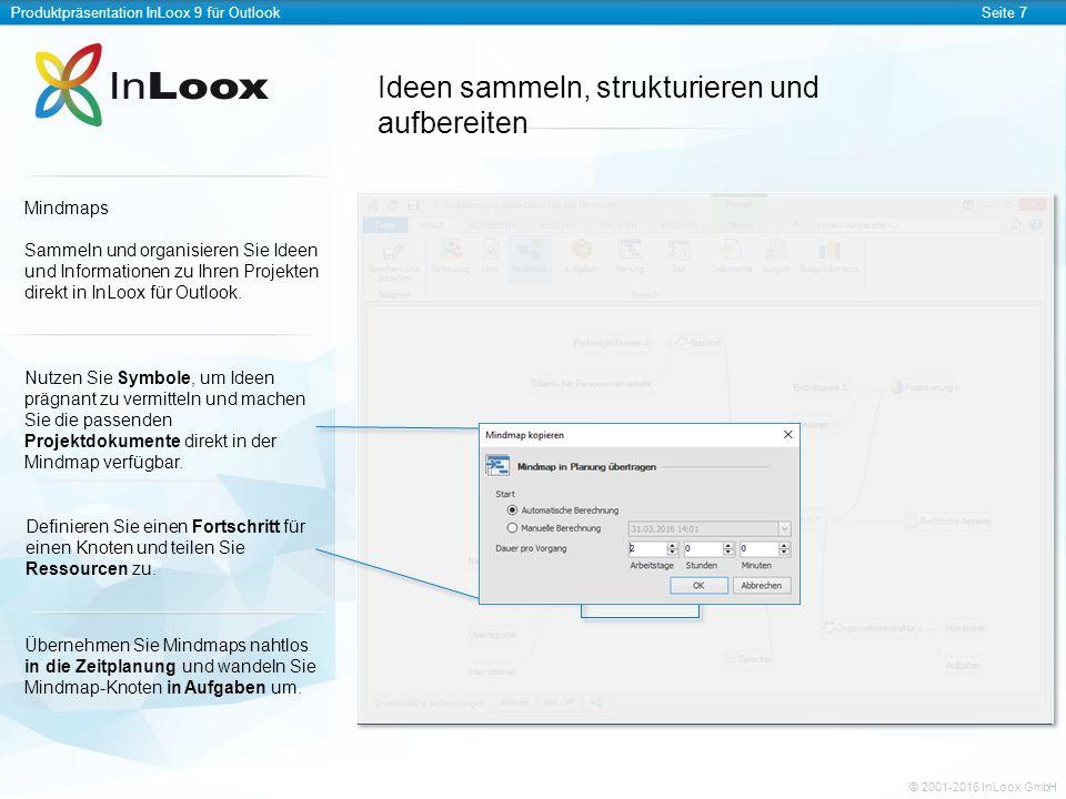 Produktpräsentation InLoox 9 für OutlookSeite 8 © 2001-2016 InLoox GmbH Aufgaben im Team bearbeiten Aufgaben Erstellen, verteilen und organisieren Sie Aufgaben auf einer virtuellen Kanban-Tafel – unabhängig von einer Projektzeitplanung.