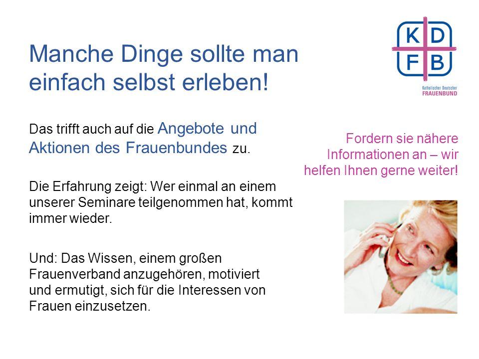 Außerdem unterstützen sie die Zweigvereine bei allen rechtlichen und organisatorischen Fragen. Der Katholische Deutsche Frauenbund – eine gesellschaft