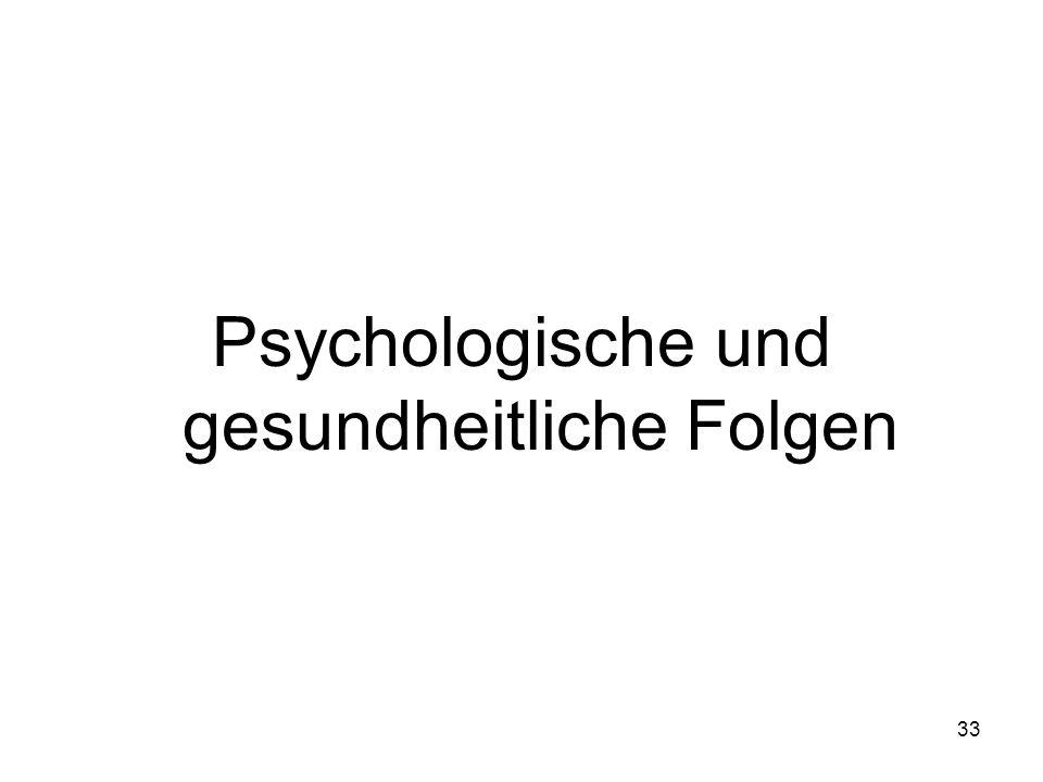 33 Psychologische und gesundheitliche Folgen